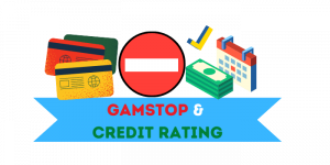 Affecting Gamstop on Credit Rating
