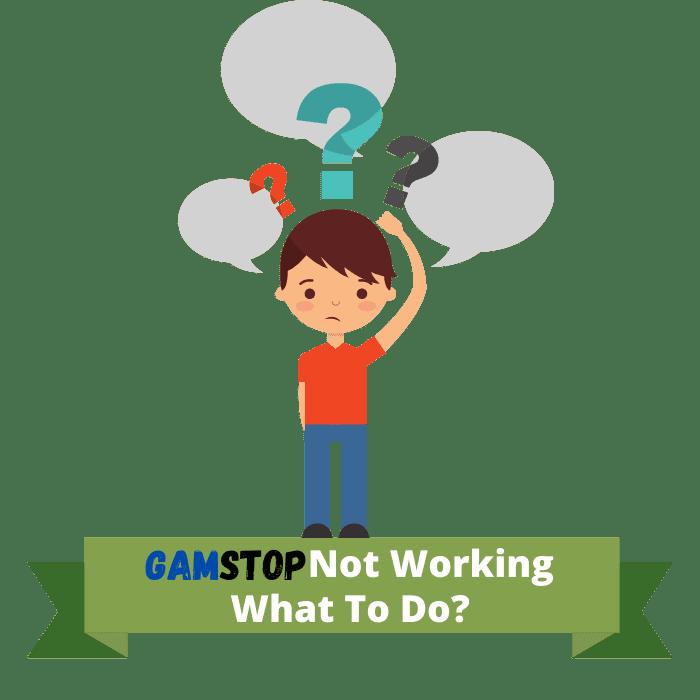 GamStop Tidak Berfungsi: Apa yang Harus Dilakukan?