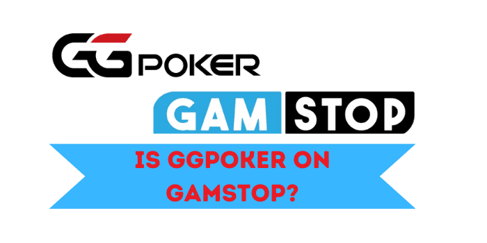 Is GGPoker on Gamstop