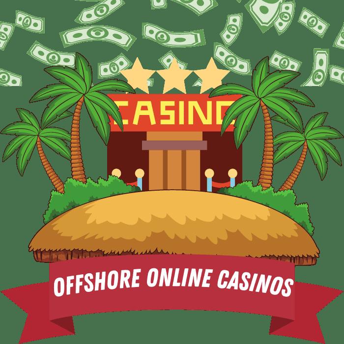 Offshore Online Casinos