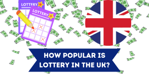 Popularity of Lottery in the UK