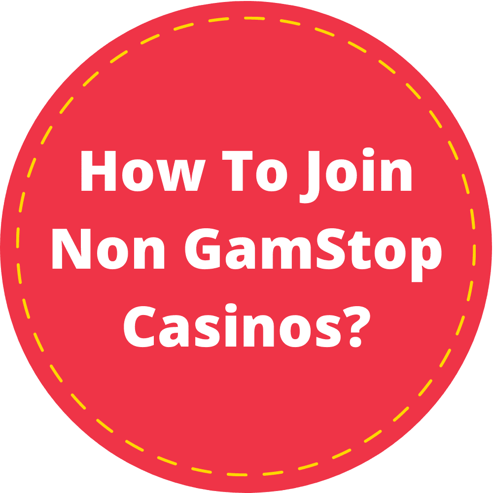 How To Join Non GamStop Casinos